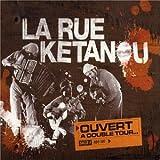 echange, troc La Rue Ketanou - Ouvert A Double Tour - Digipack