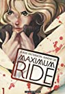 Maximum Ride, Tome 1 (BD) par Lee