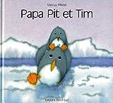 echange, troc Marcus Pfister - Papa Pit et Tim