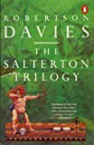 "The Salterton Trilogy: ""Tempest-tost"", ""Leaven of Malice"" and ""Mixture of Frailties"" (0140118616) by Davies, Robertson"