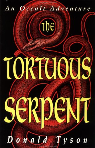 Tortuous Serpent : An Occult Adventure, DONALD TYSON