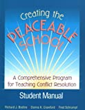 img - for Creating the Peaceable School: A comprehensive Program for Teaching Conflict Resolution (Student Manual) book / textbook / text book