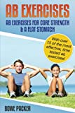 Ab Exercises: Ab Exercises For Core Strength & A Flat Stomach