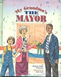 img - for My Grandma's the Mayor book / textbook / text book