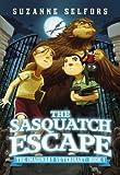 The Sasquatch Escape (The Imaginary Veterinary)