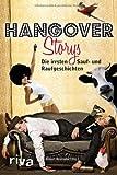 Hangover-Storys: Die irrsten Sauf- und Raufgeschichten