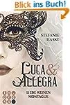 Liebe keinen Montague (Luca & Allegra 1)