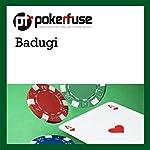 Badugi |  Pokerfuse
