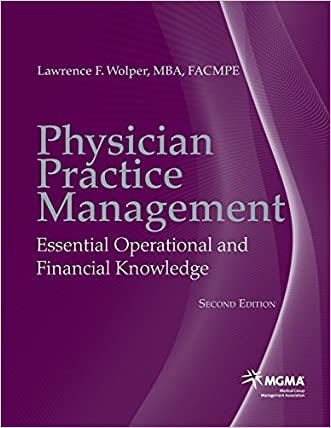 Physician Practice Management: Essential Operational and Financial Knowledge