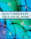 img - for Contemporary Field Social Work: Integrating Field and Classroom Experience 1st edition by Doel, Mark, Shardlow, Steven M., Johnson, Paul G. (2010) Paperback book / textbook / text book
