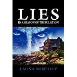 Lies, In a Season of Tribulation ~ Launa McNeilly