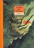 """Afficher """"Le Roi des poissons"""""""