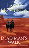 Dead Man's Walk Larry Mcmurtry
