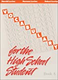 Vocabulary for the High School Student: Book A (0877207828) by Harold Levine