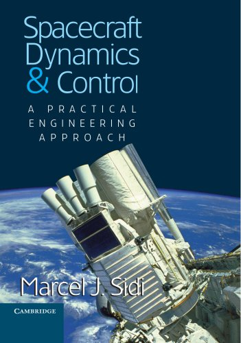 Free audiobooks to download on computer Spacecraft Dynamics and Control: A Practical Engineering Approach in English 9780521550727 MOBI DJVU RTF by Marcel J. Sidi