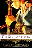 The King of Attolia (The Queen's Thief, Book 3) (006083577X) by Megan Whalen Turner