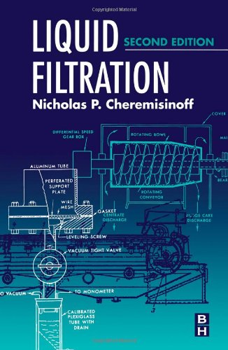 Liquid Filtration, Second Edition