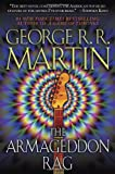 The Armageddon Rag: A Novel (0553383078) by George R.R. Martin