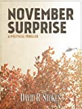 November Surprise: A Political Thriller [Terrorism/Politics]