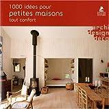 echange, troc Simone Schleifer, Collectif - 1000 idées pour petites maisons tout confort