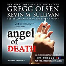 Angel of Death (       UNABRIDGED) by Gregg Olsen, Kevin Sullivan Narrated by Kevin Pierce