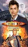 Doctor Who: Autonomy (1846077591) by Blythe, Daniel