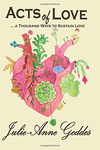 ACTS of LOVE: ... a Thousand Ways to Sustain Love