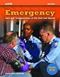 img - for Emergency Care And Transportation Of The Sick And Injured 9th (ninth) Edition by American Academy of Orthopaedic Surgeons (AAOS), published by Jones & Bartlett Learning (2006) book / textbook / text book