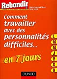 img - for Comment travailler avec des personnalit  s difficiles (French Edition) book / textbook / text book