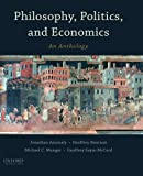 Philosophy, Politics, and Economics: An Anthology