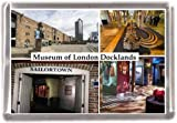 Museum of london docklands Gift Souvenir Fridge Magnet