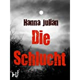Die Schluchtvon &#34;Hanna Julian&#34;