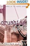 Crushing Hearts (Hearts Series Book 3)