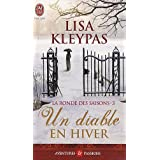 La ronde des saisons, Tome 3 : Un diable en hiverpar Lisa Kleypas