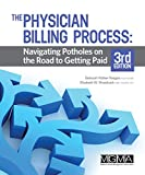 img - for The Physician Billing Process: Navigating Potholes on the Road to Getting Paid book / textbook / text book