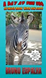img - for A Day At The Zoo - An Image Book With Fun Facts book / textbook / text book