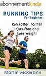Running Tips for Beginners: Run Faste...