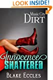 Music City DIRT (Novella 3) - Innocence SHATTERED (Music City DIRT Series)