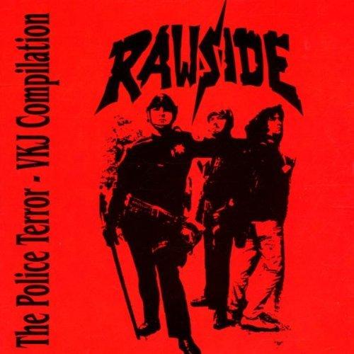 Police Terror by Rawside (2002-09-02)