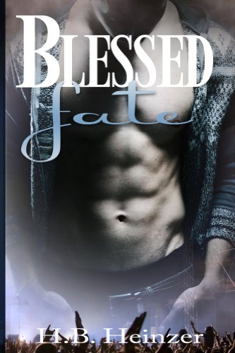 Blessed Fate (Blessed Tragedy) by HB Heinzer