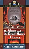 The Ghost and the Dead Man&#39;s Library