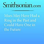 Mars May Have Had a Ring in the Past and Could Have One in the Future | Jason Daley
