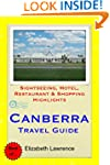 Canberra Travel Guide: Sightseeing, H...