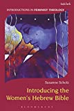 Introducing the Women's Hebrew Bible (Introductions in Feminist Theology)