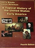 9781932981261: A Topical History of the United States; Early Edition