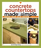 Concrete Countertops Made Simple - Comprehensive concrete countertops book