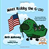 Meet Robby The C-130 ~ Beth Mahoney