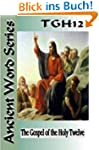 The Ancient Word Series: The Gospel o...