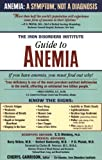 img - for The Iron Disorders Institute Guide to Anemia book / textbook / text book