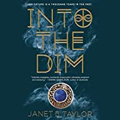 Into the Dim | Janet B. Taylor